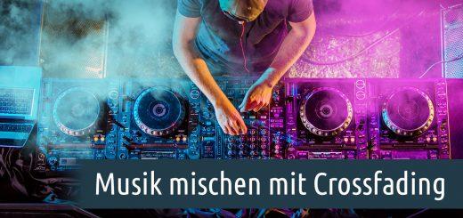 Musik mischen mit Crossfading