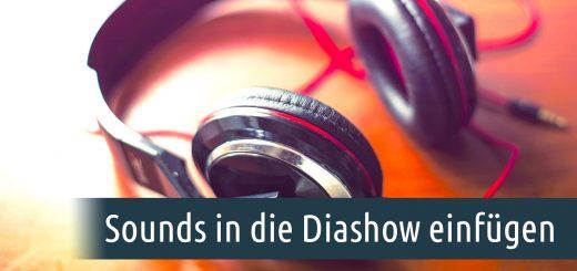 Sounds in die Diashow einfügen