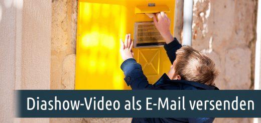 Diashow-Video als E-Mail versenden