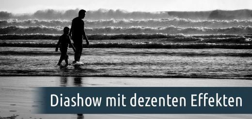 Diashow erstellen mit dezenten Effekten