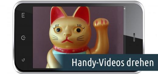 Handy-Videos drehen und mehr