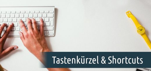 Tastenkürzel & Shortcuts