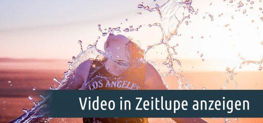 Video in Zeitlupe anzeigen
