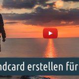 Endcard erstellen für YouTube