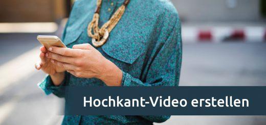 Hochkant-Video für Smartphone