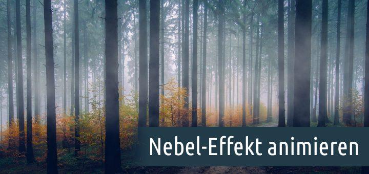 Nebel-Effekt animieren