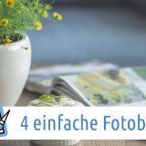 Beitragsbild: 4 einfache Fotobuch Ideen