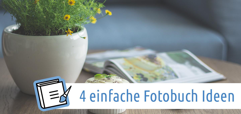 4 einfache ideen um ein fotobuch zu gestalten aquasoft - Fotobuch ideen ...